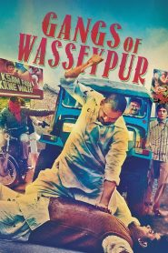 Gangs of Wasseypur – Part 1